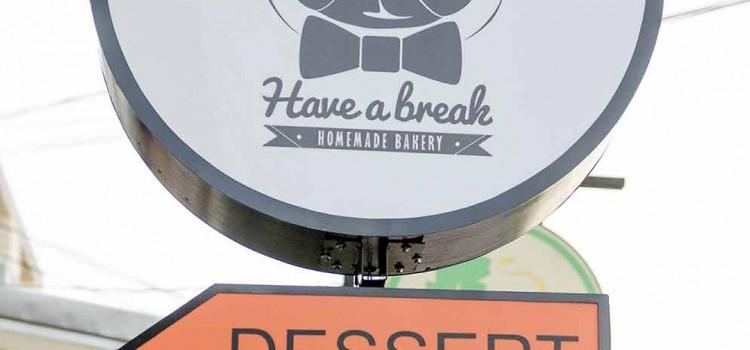 ครบเครื่องความอร่อยทั้งเมนูอาหาร ของหวาน และเครื่องดื่ม ที่ร้าน 'Have a break'